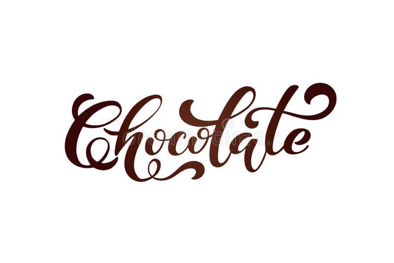 choklad Handskrivna bokstäverdesignbeståndsdelar Mallen och begreppet för kafét, menyn, kaffehus, shoppar advertizingen, coffee s royaltyfri illustrationer