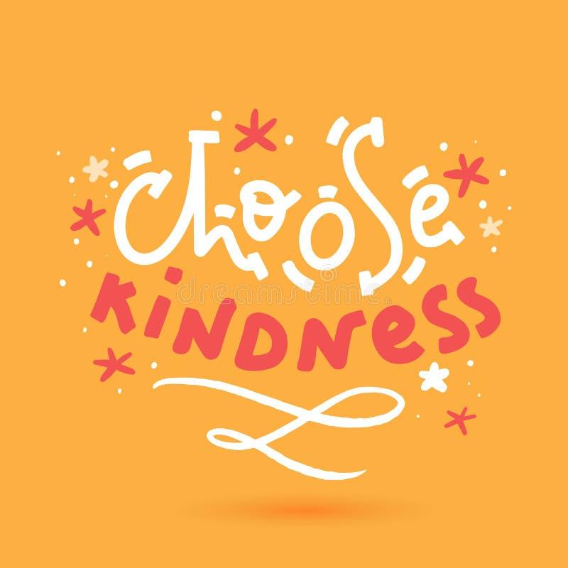 Choose kindness t-shirt design, poster for wall. Sticker for social media content. Vector hand drawn illustration royalty free illustration