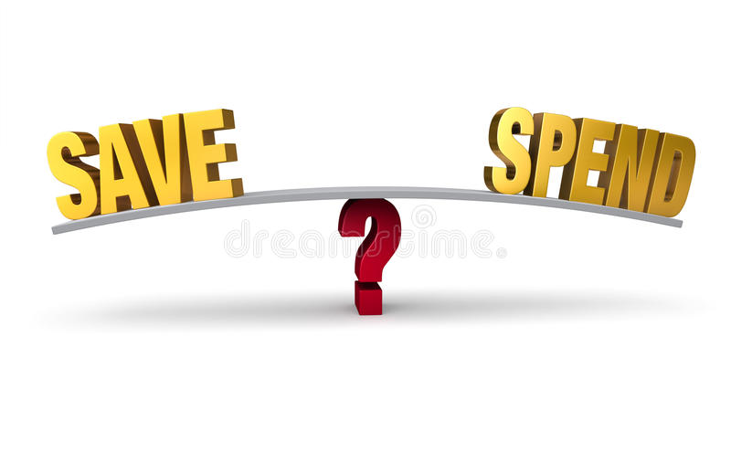 Choosing Between Save Or Spend. Bright, gold SAVE and SPEND sit on opposite ends of a gray board which is balanced on a red question mark. on white stock illustration