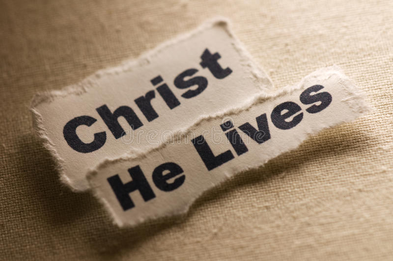 Christ He Lives. Picture of words Christ He Lives stock image