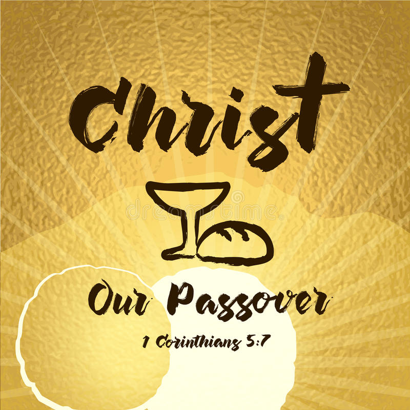 Christ our passover easter tomb celebrating lettering card. Bible hand lettering, Jesus Christ our passover made with bowl and bread. Christian Easter tomb royalty free illustration