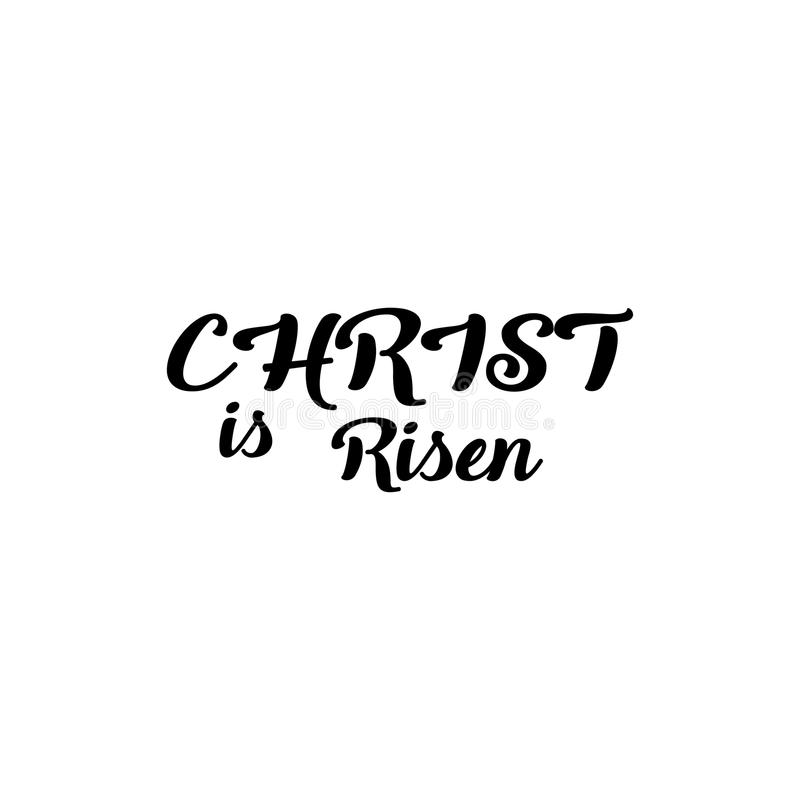 Christ is risen lettering card. Hand drawn lettering poster for Easter. Modern calligraphy royalty free illustration