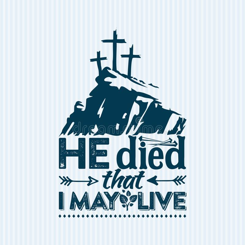 Free Christian Print. Hi Died That I May Live. Stock Image - 122740611
