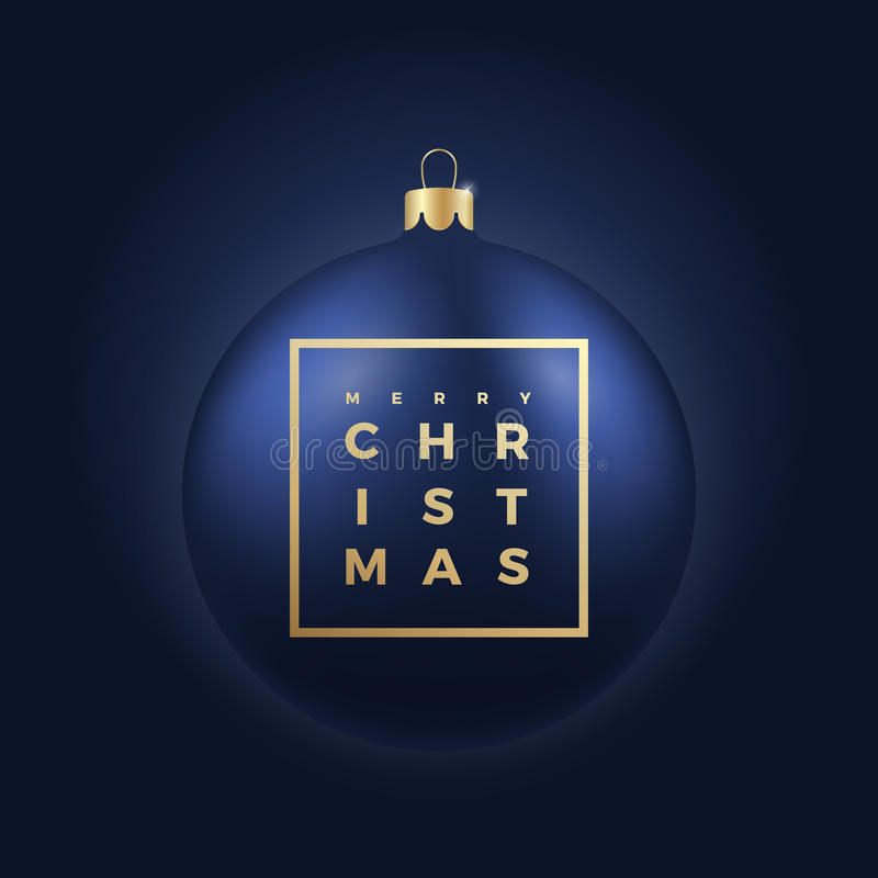 Christmas Ball on Dark Blue Background with Golden Modern Typography Greetings in a Frame. Classy Card or Poster royalty free illustration