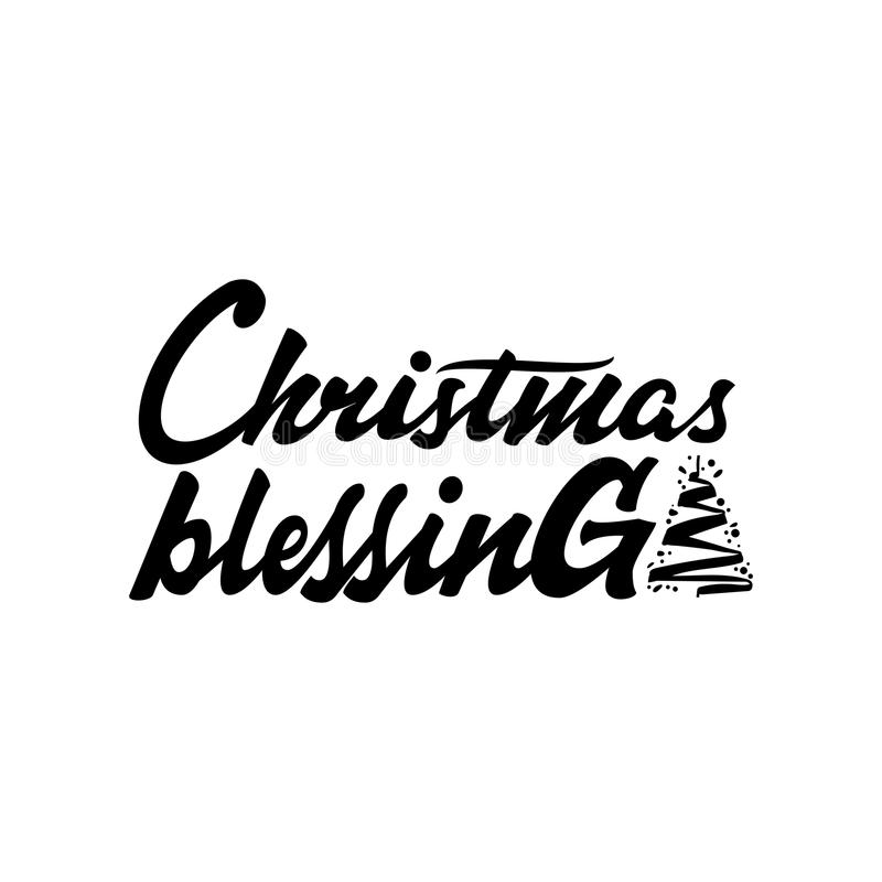 Christmas Blessings. Lettering and calligraphy with decorative design elements. Vector festive card. royalty free illustration