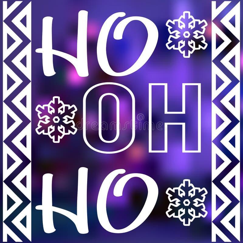 Christmas card design with santas sayings words ho ho ho. Christmas card design with words ho ho ho. Lettering on blurred violet background vector illustration