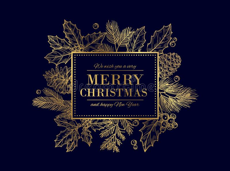 Christmas card. Merry Christmas frame. Festive vector background with gold sketch fir tree branches, cones, berries vector illustration