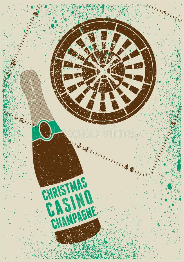 Christmas, Casino, Champagne. Casino Christmas Party typographic retro grunge poster. Retro vector illustration. royalty free illustration