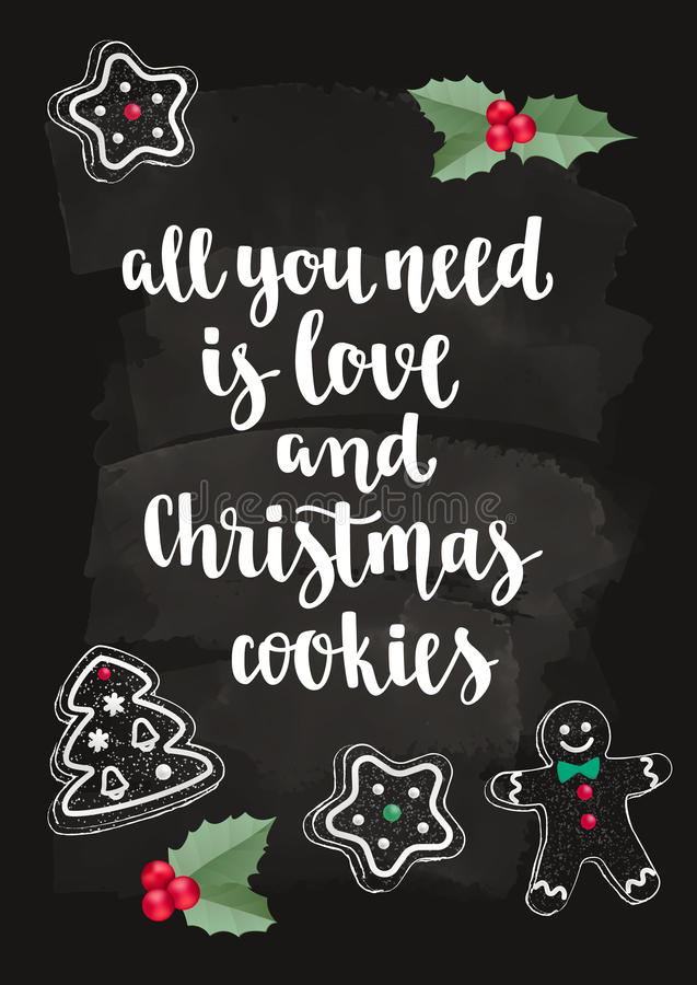 Christmas gingerbread cookie and modern calligraphy style holiday quote with holly. royalty free illustration
