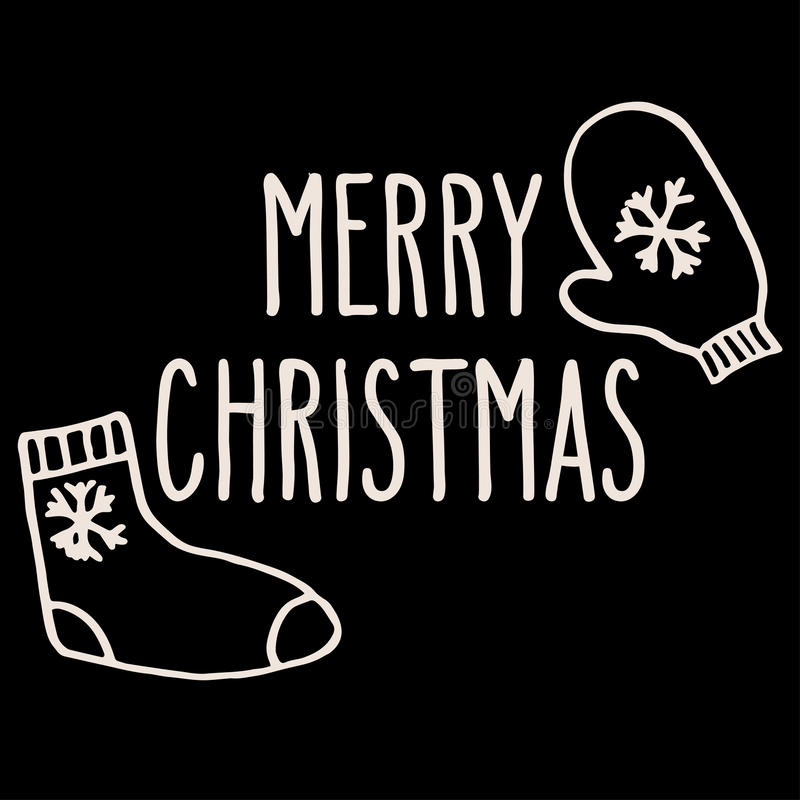 Christmas greeting card. Christmas hand drawn doodle greeting card with sock, mitten and hand written Merry Christmas words in white over black background royalty free illustration