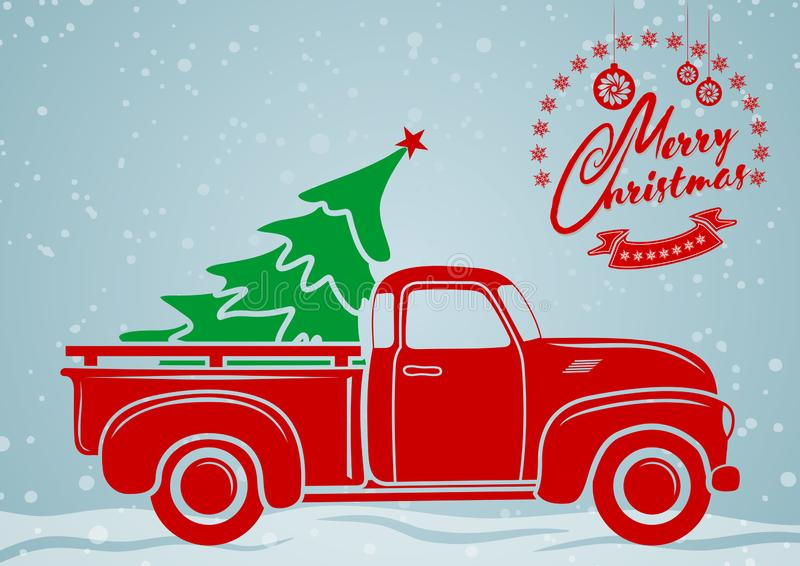 Christmas greeting card. Vintage pickup, truck with Christmas tree. vector illustration
