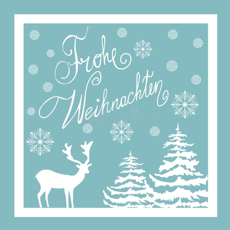 Christmas Hand Drawn Vector Greeting Card. White Deer Fir Trees Snow Flakes. Blue Background. Calligraphic Lettering in German royalty free illustration