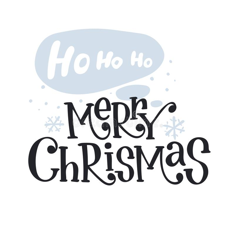 Christmas. Ho-ho-ho and Merry Christmas text, hand drawn brush lettering. Great for Christmas and New year cards, gift tags and labels. Vector illustration royalty free illustration