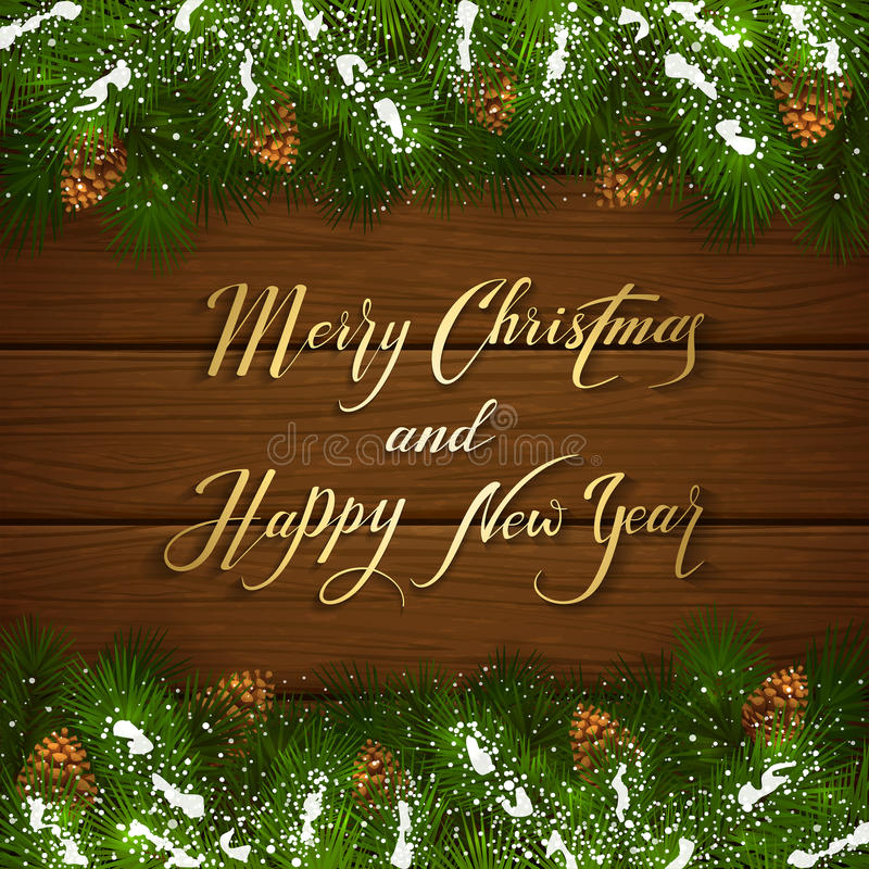 Christmas lettering on wooden background with fir tree branches. Holiday lettering Merry Christmas and Happy New Year on brown wooden background with winter vector illustration