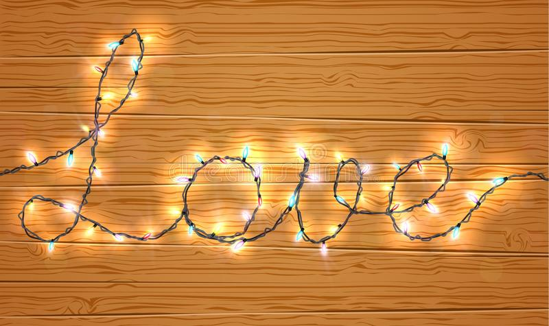 Christmas light on love sign with wooden background. Illustration of Christmas light on love sign with wooden background vector illustration