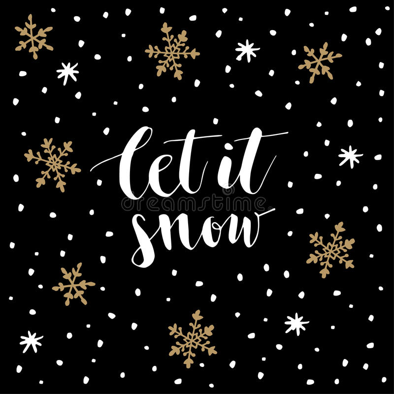 Christmas, New Year greeting card, invitation. Handwritten Let it snow text. Hand drawn snowflakes and stars. Vector stock illustration