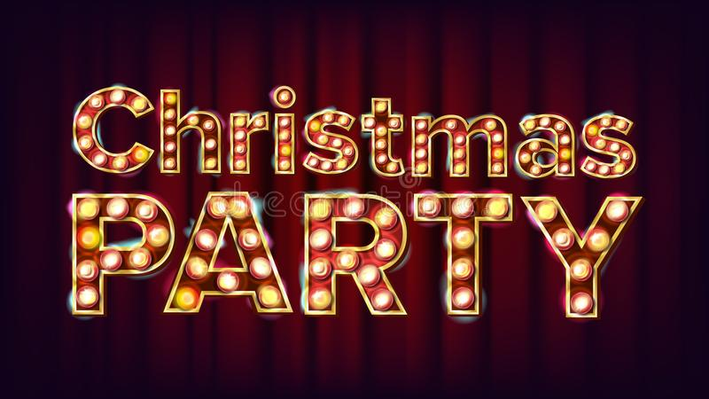 Christmas Party Sign Vector. Font Marquee Light. Carnival, Circus, Casino Style. Poster, Flyer, Greeting Card, Template royalty free illustration