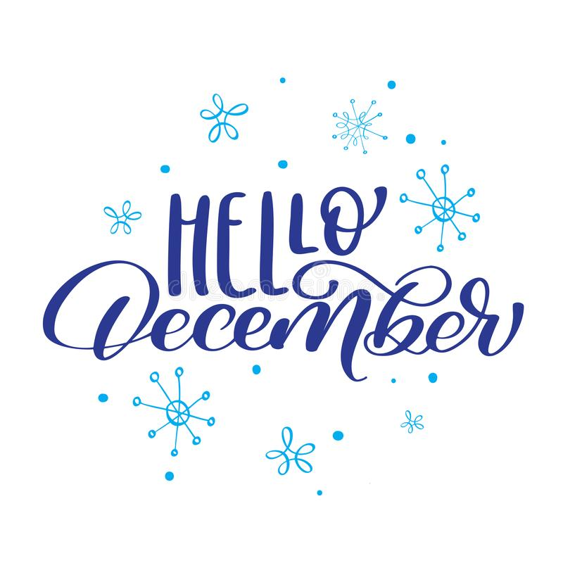 Download Christmas Text Hello December On Background Of Snowflakes. Vector Illustration Print Design Stock Vector - Illustration of hello, celebration: 104303361