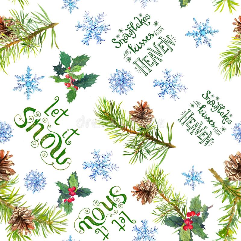 Christmas tree branches, mistletoe, snowflakes, winter quotes about snow. Seamless pattern, watercolor vector illustration