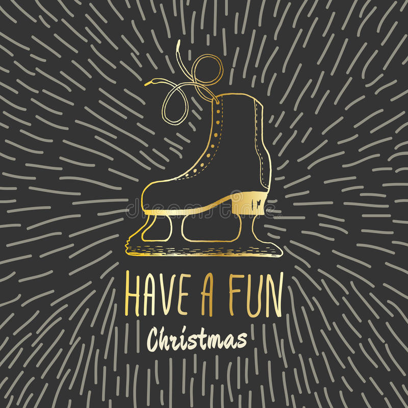 Christmas vintage card with with hand drawn ice skates and text 'Have a Fun Christmas' royalty free illustration