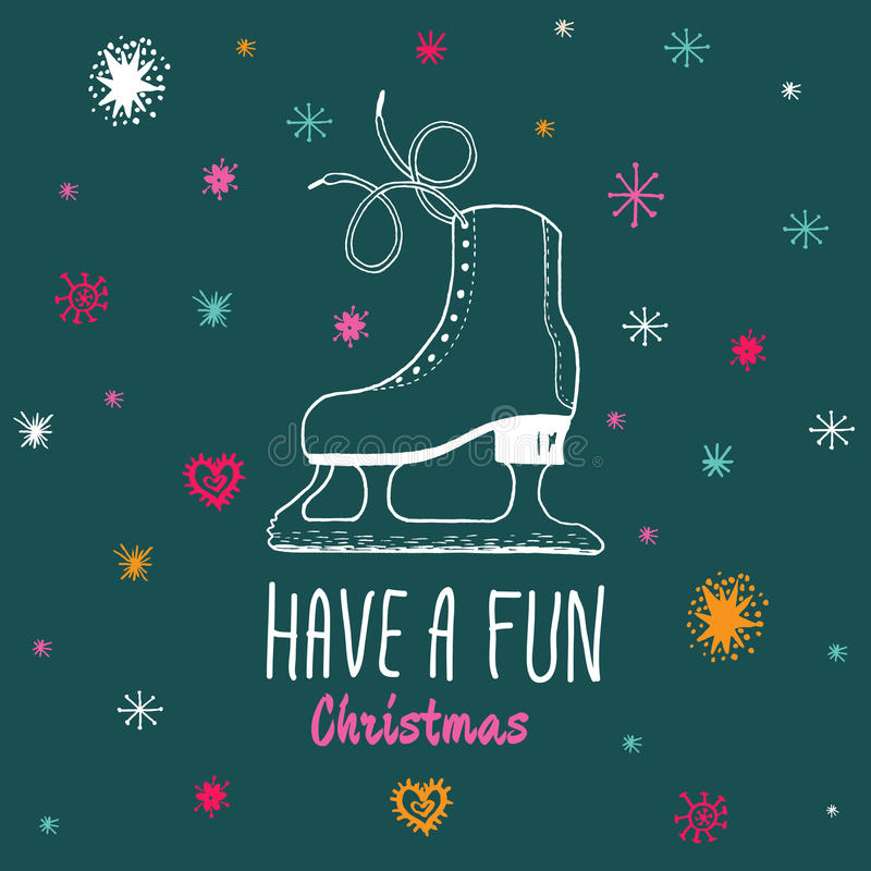 Christmas vintage card with with hand drawn ice skates and text 'Have a Fun Christmas' vector illustration
