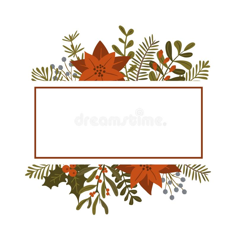 Christmas winter foliage plants, poinsettia flowers leaves branches, red berries frame template, isolated vector illustration xmas royalty free illustration