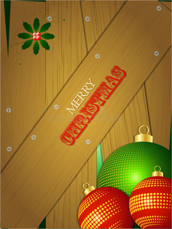 Christmas wooden portrait panel with baubles. Christmas Portrait Wooden Background with Baubles Holly and Text royalty free illustration