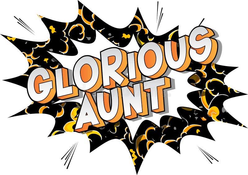 Chwalebnie ciocia - komiksu stylu słowa royalty ilustracja