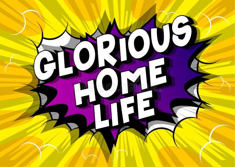 Chwalebnie Domowy życie - komiksu stylu słowa ilustracja wektor