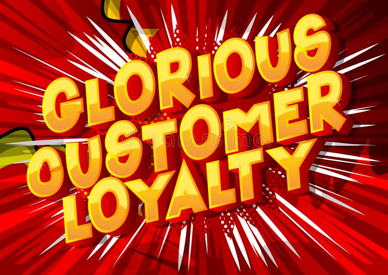 Chwalebnie klient lojalność - komiksu stylu słowa ilustracja wektor