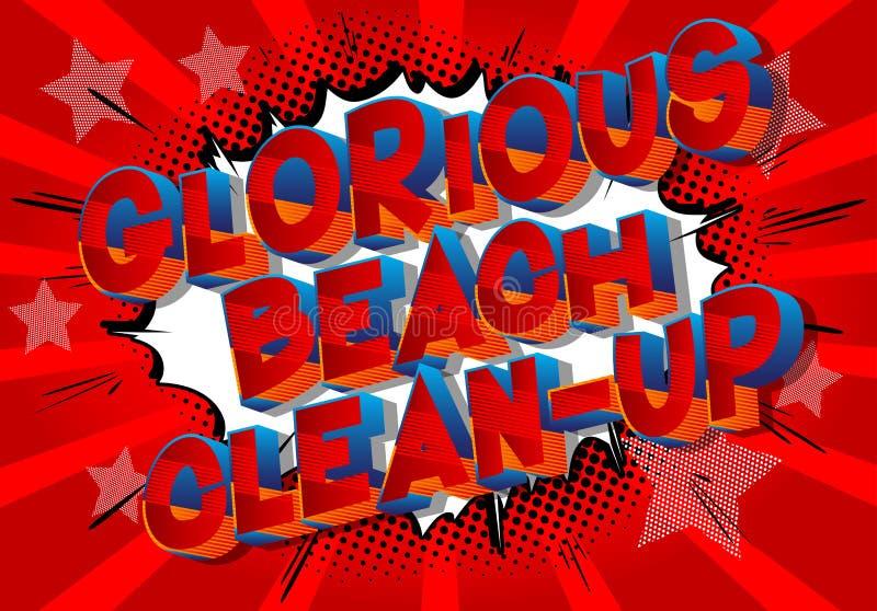 Chwalebnie Plażowy porządkowanie - komiksu stylu słowa royalty ilustracja