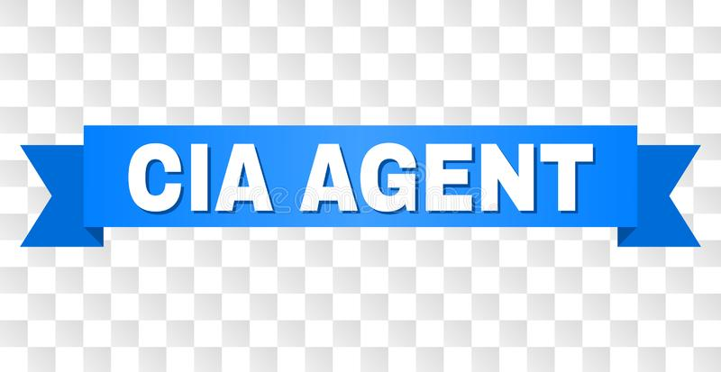 Blue Ribbon with CIA AGENT Title. CIA AGENT text on a ribbon. Designed with white caption and blue stripe. Vector banner with CIA AGENT tag on a transparent stock illustration