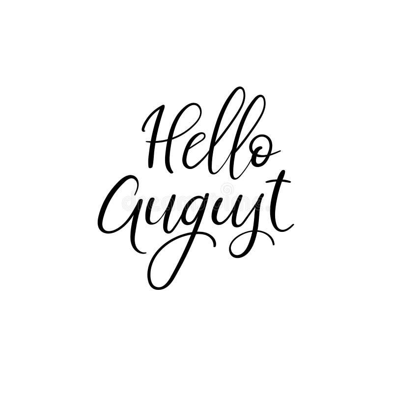 Ciao August Handwritten Phrase Cartolina d'auguri di estate Calligrafia della spazzola illustrazione vettoriale