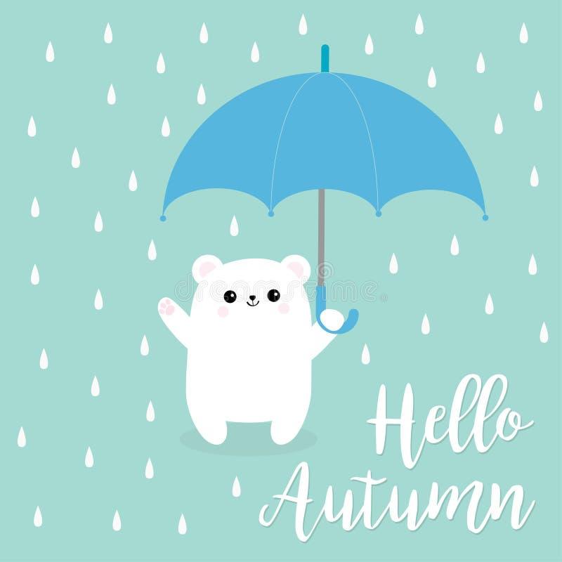 Ciao autunno Piccolo piccolo ombrello bianco polare della tenuta del cucciolo di orso Piova le gocce Carattere sveglio del bambin illustrazione di stock