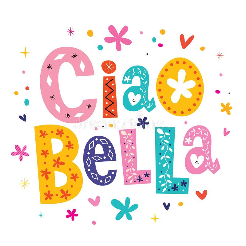 Ciao Bella Piękny w włoszczyźnie Cześć ilustracji