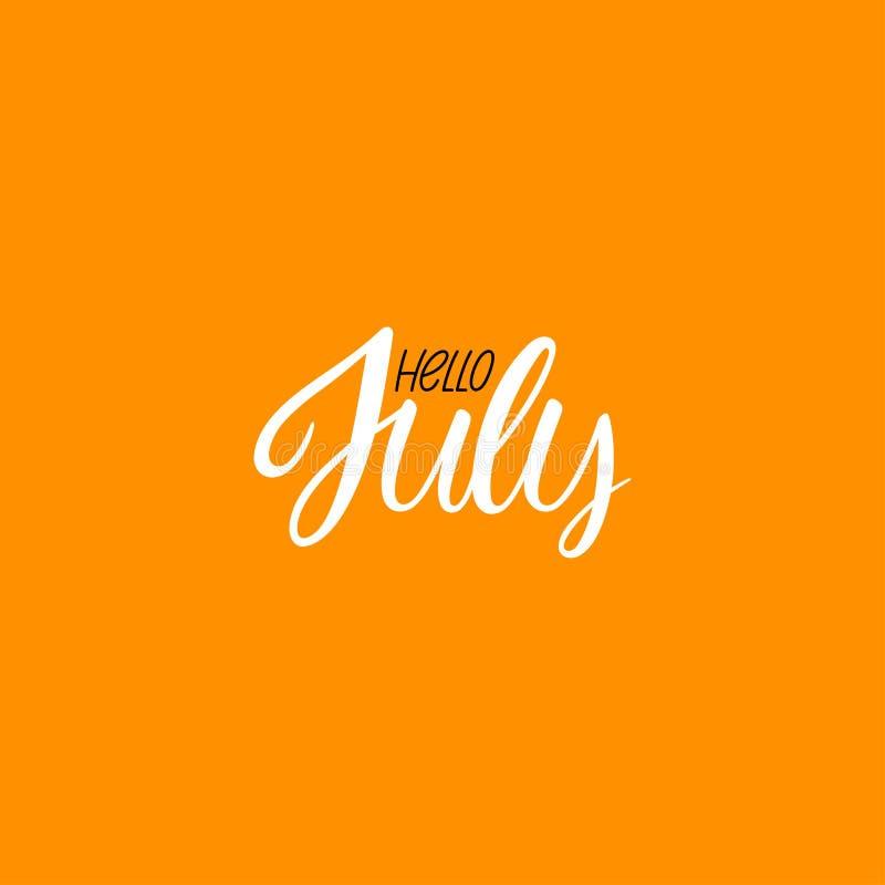 Ciao calligrafia di luglio illustrazione di stock