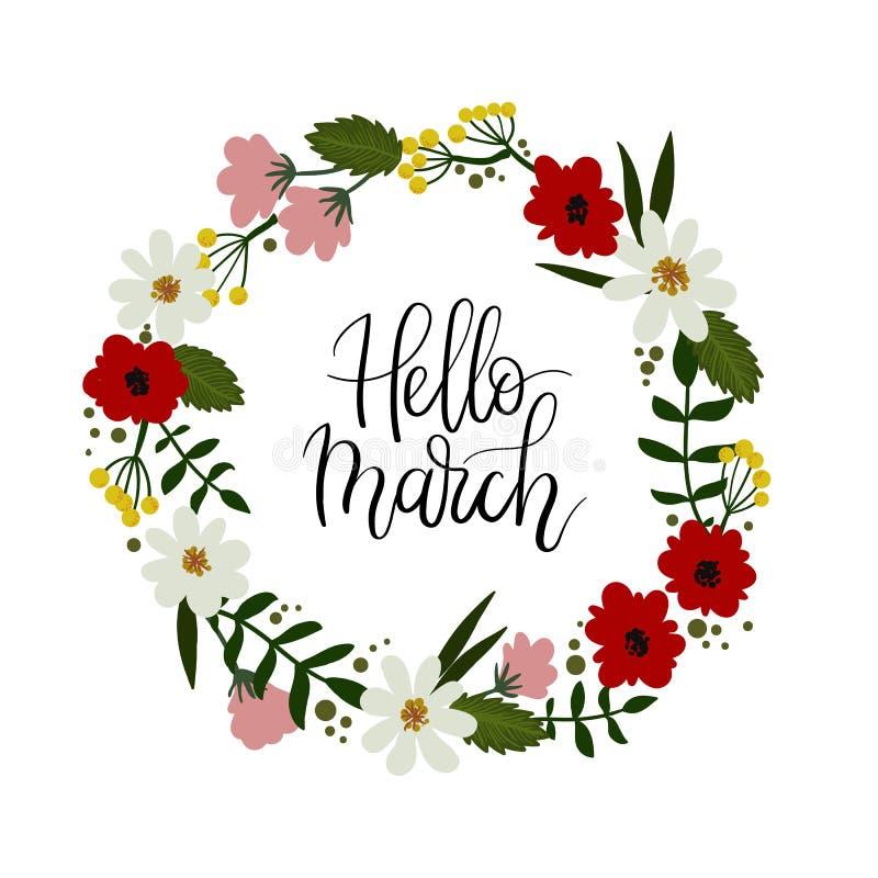 Ciao cartolina d'auguri dell'iscrizione della mano di marzo Corona floreale illustrazione vettoriale