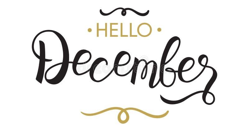 Ciao, dicembre - tipografia, iscrizione della mano immagine stock