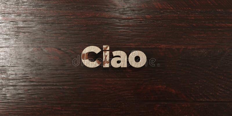 Ciao - grungy drewniany nagłówek na klonie - 3D odpłacający się królewskość bezpłatny akcyjny wizerunek ilustracji