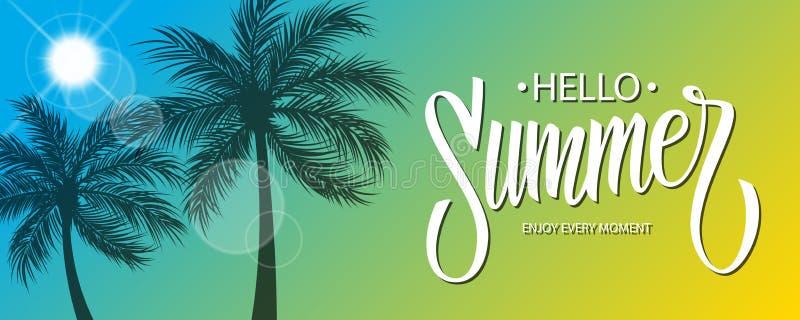 Ciao insegna di estate con progettazione disegnata a mano del testo dell'iscrizione Sun e siluetta delle palme Fondo di estate illustrazione di stock