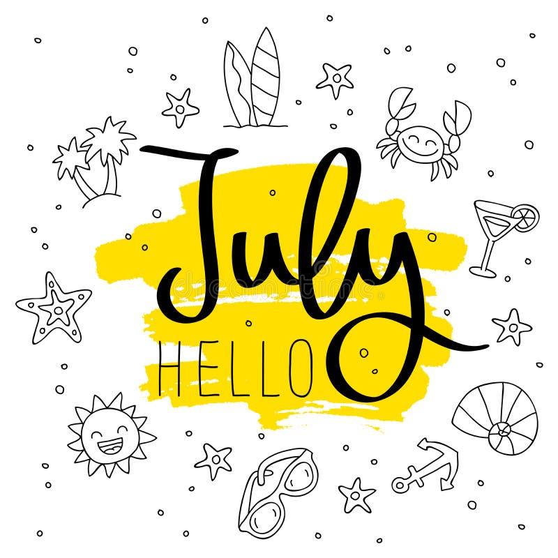 Ciao luglio Calligrafia alla moda royalty illustrazione gratis