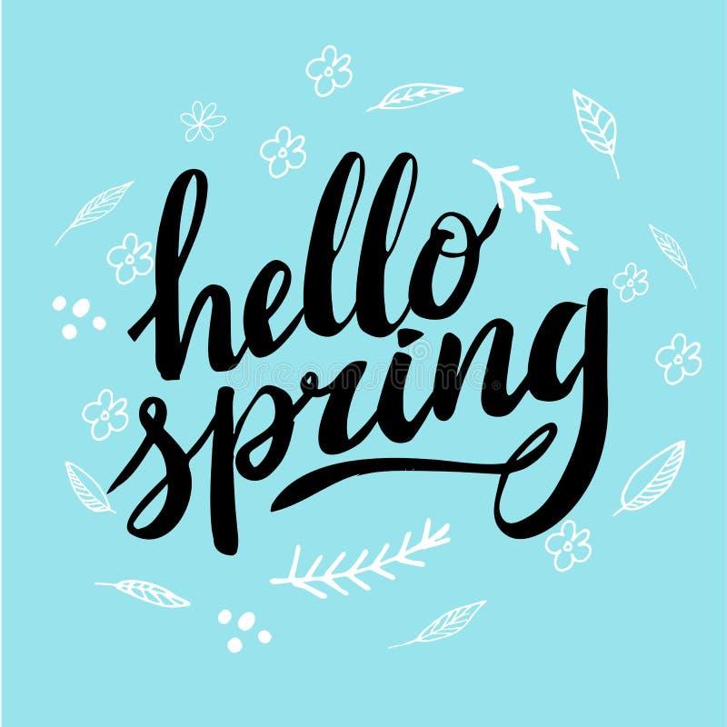 Ciao primavera, calligrafia disegnata a mano ed iscrizione progetti per il saluto di festa e la carta stagionale di festa della m illustrazione vettoriale