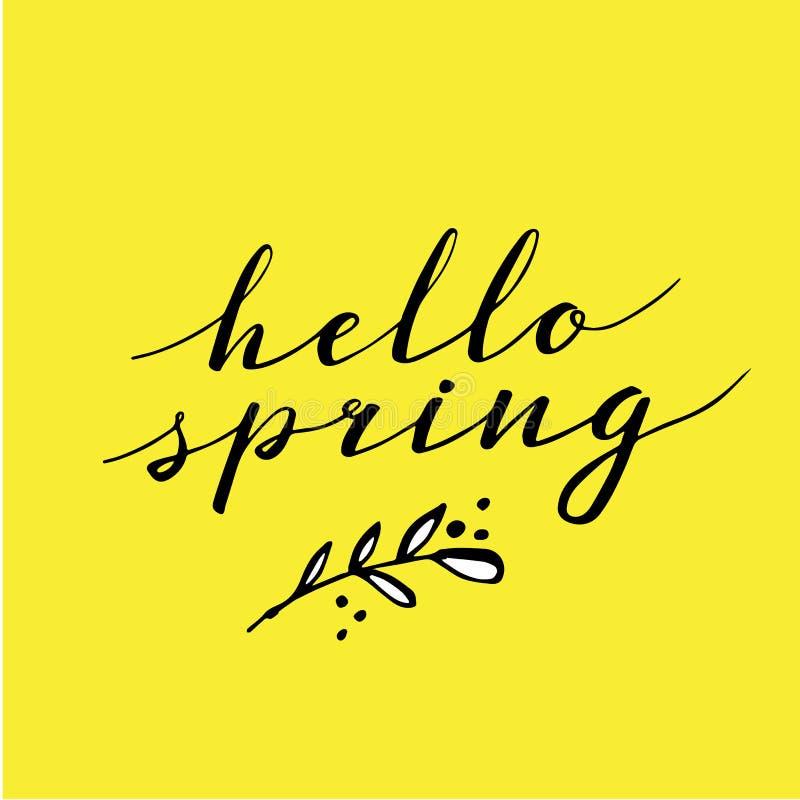 Ciao primavera, calligrafia disegnata a mano ed iscrizione progetti per il saluto di festa e la carta stagionale di festa della m royalty illustrazione gratis