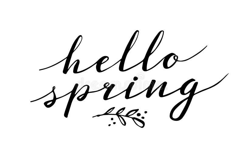 Ciao primavera Iscrizione disegnata a mano della penna della spazzola e di calligrafia progetti per il saluto di festa e la festa illustrazione di stock