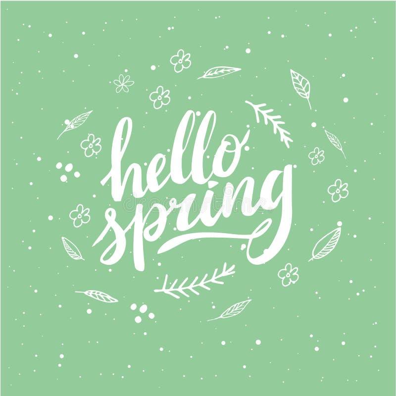 Ciao primavera Iscrizione disegnata a mano della penna della spazzola e di calligrafia progetti per il saluto di festa e la festa illustrazione vettoriale