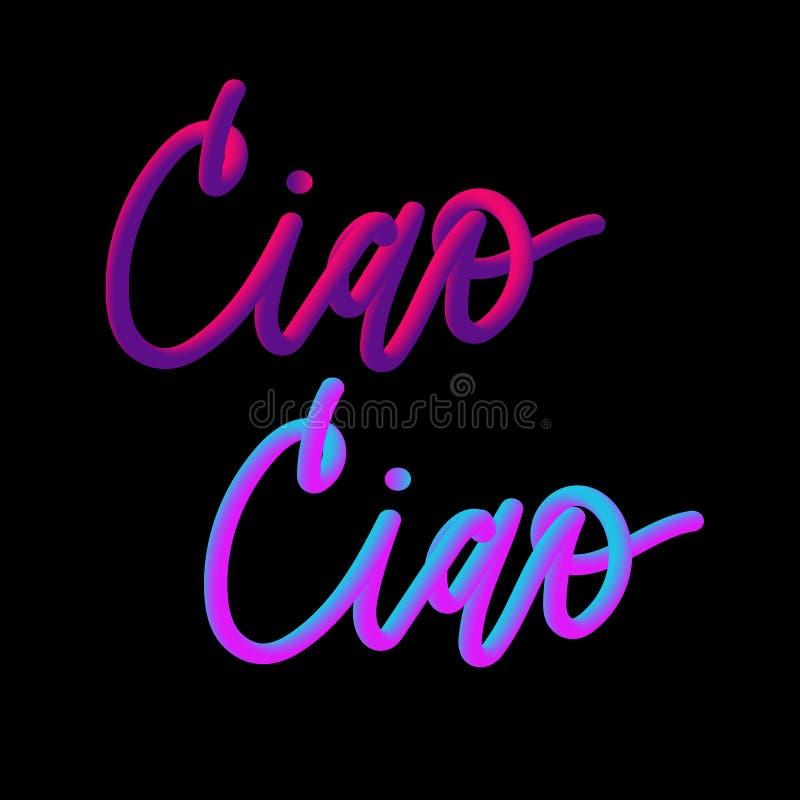 Ciao sloganu mody nowożytny slogan dla koszulka graficznego wektorowego druku ilustracja wektor