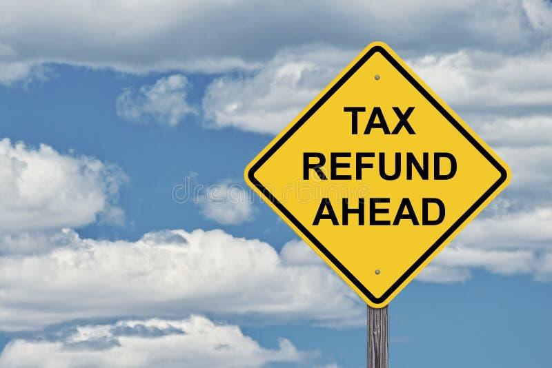 Ciel bleu de signe de précaution - remboursement d'impôt fiscal en avant images stock