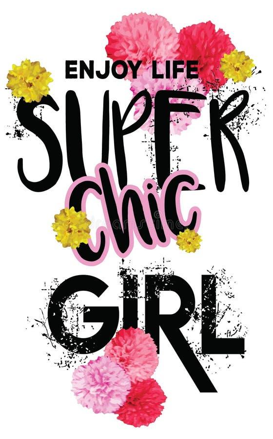 Cieszy się życie super modnej dziewczyny Wektorowa grafika z kwiecistym i pluśnięcia dla koszulka bielu tła royalty ilustracja