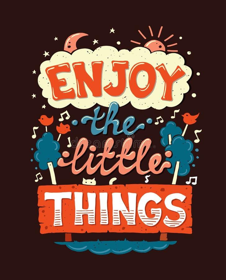 Cieszy się małe rzeczy - motywaci ceduły plakat ilustracja wektor