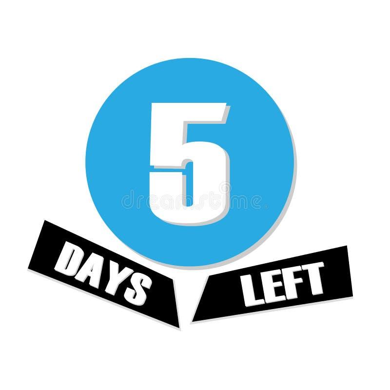Cinco días a ir No de los días dejados para ir insignias Diseño tipográfico del vector de 5 ilustración del vector